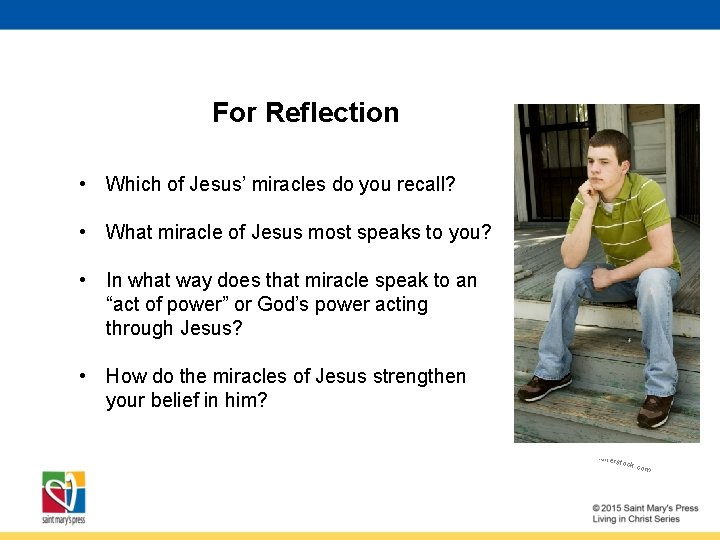 For Reflection • Which of Jesus' miracles do you recall? • What miracle of