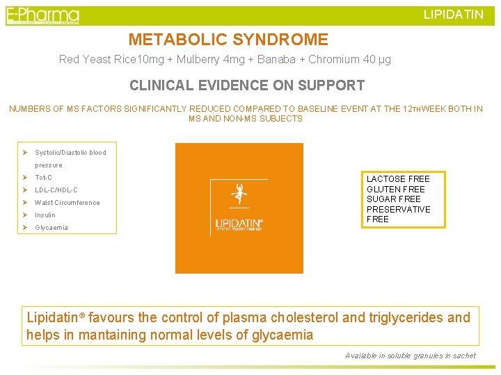LIPIDATIN METABOLIC SYNDROME Red Yeast Rice 10 mg + Mulberry 4 mg + Banaba
