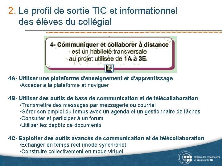 2. Le profil de sortie TIC et informationnel des élèves du collégial 4 A-
