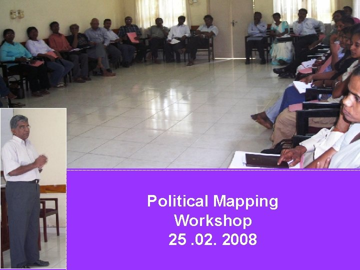 Political Mapping Workshop 25. 02. 2008 4