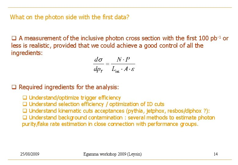 What on the photon side with the first data? q A measurement of the