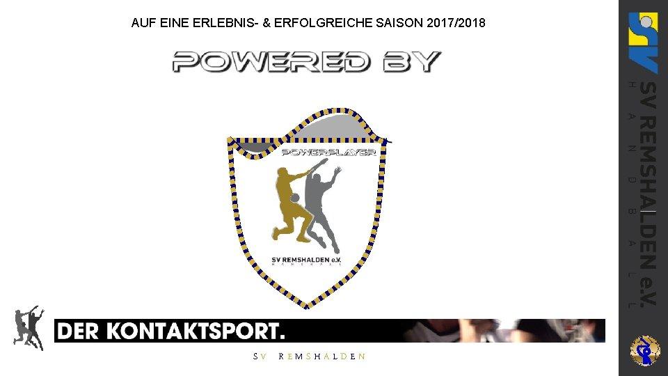SV REMSHALDEN V AUF EINE ERLEBNIS- & ERFOLGREICHE SAISON 2017/2018