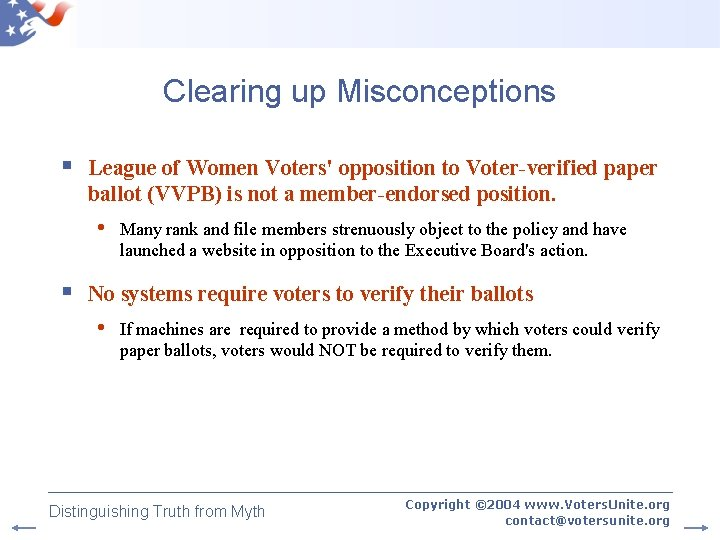 Clearing up Misconceptions § League of Women Voters' opposition to Voter-verified paper ballot (VVPB)