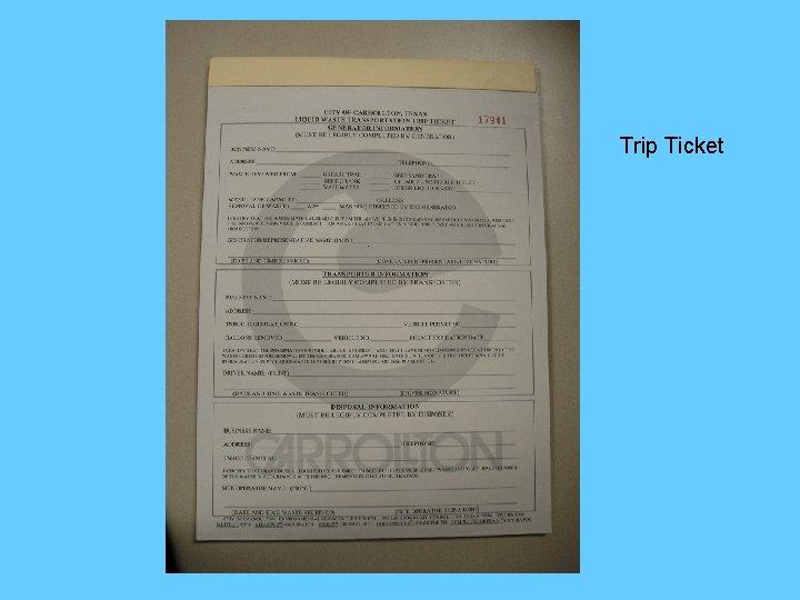Trip Ticket