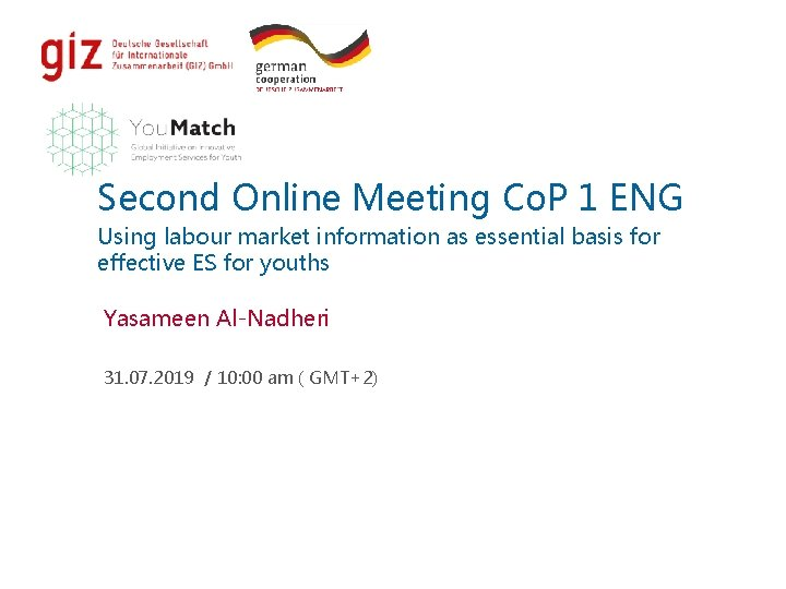 Second Online Meeting Co. P 1 ENG Using labour market information as essential basis
