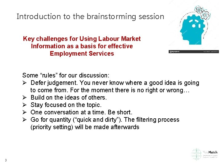 Introduction to the brainstorming session Key challenges for Using Labour Market Information as a