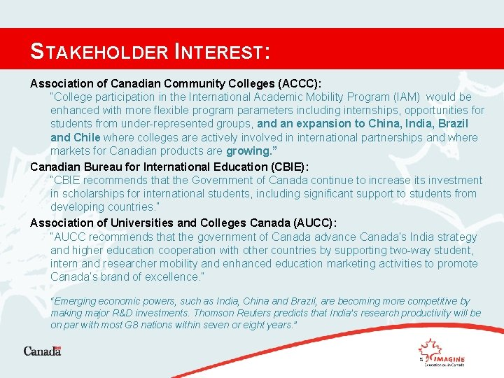 """STAKEHOLDER INTEREST: Association of Canadian Community Colleges (ACCC): """"College participation in the International Academic"""
