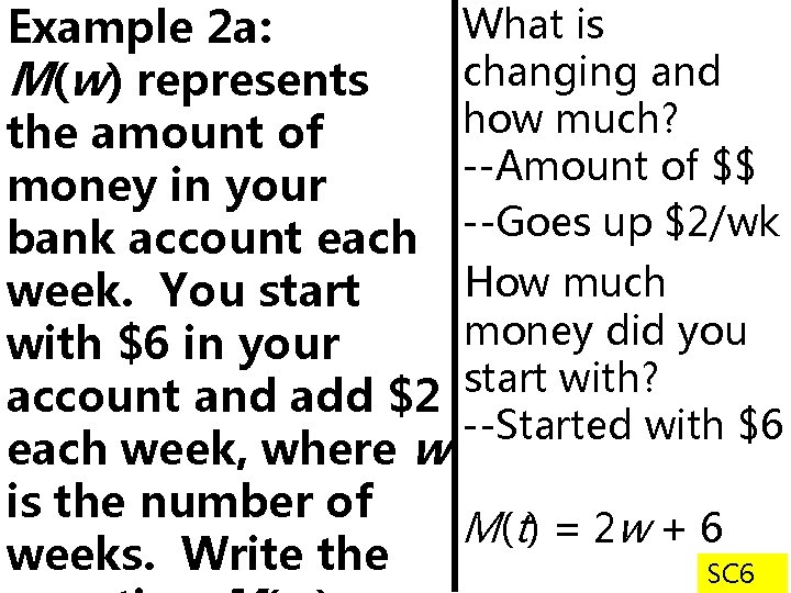 What is Example 2 a: changing and M(w) represents how much? the amount of