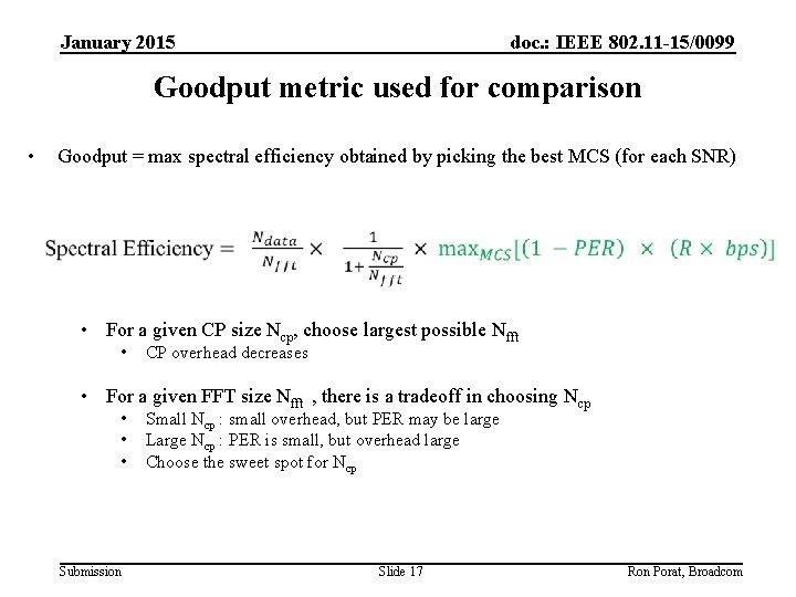 January 2015 doc. : IEEE 802. 11 -15/0099 Goodput metric used for comparison •