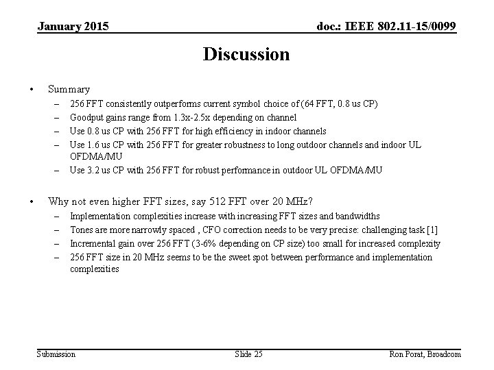 January 2015 doc. : IEEE 802. 11 -15/0099 Discussion • Summary – – –