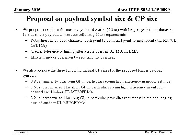 January 2015 doc. : IEEE 802. 11 -15/0099 Proposal on payload symbol size &