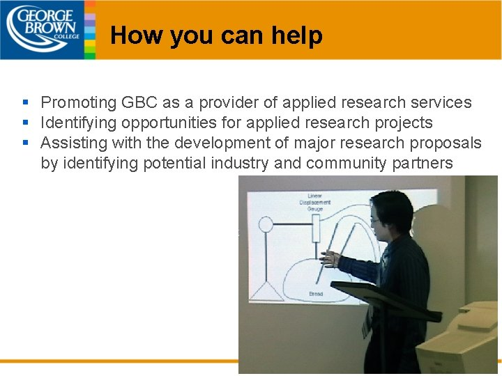How you can help § Promoting GBC as a provider of applied research services