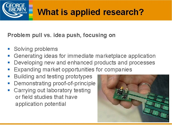 What is applied research? Problem pull vs. idea push, focusing on § § §