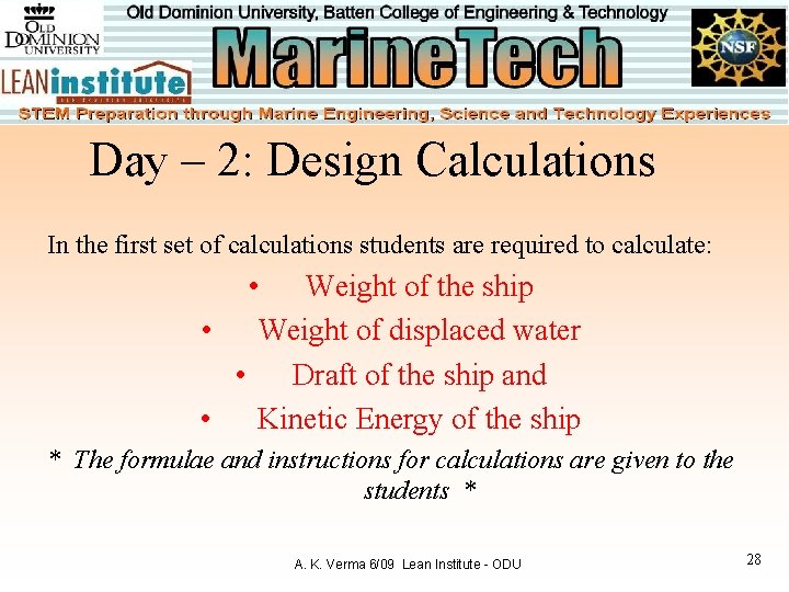 Day – 2: Design Calculations In the first set of calculations students are required