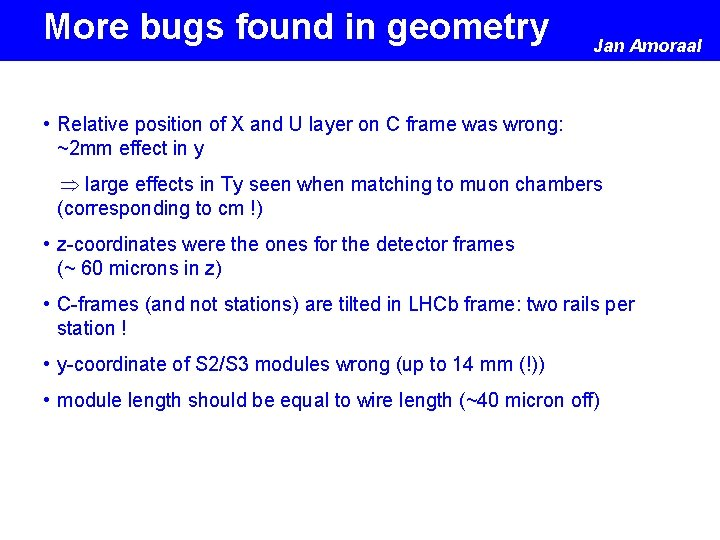 More bugs found in geometry Jan Amoraal • Relative position of X and U