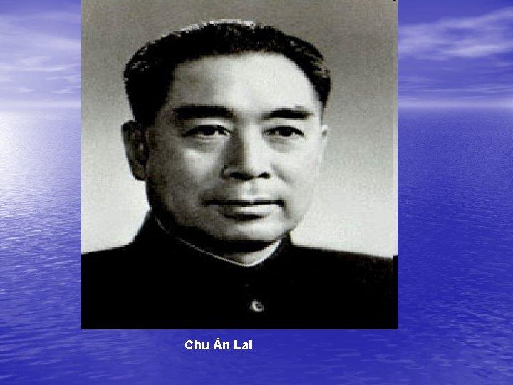 Chu n Lai