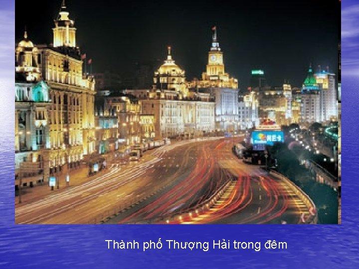 Thành phố Thượng Hải trong đêm