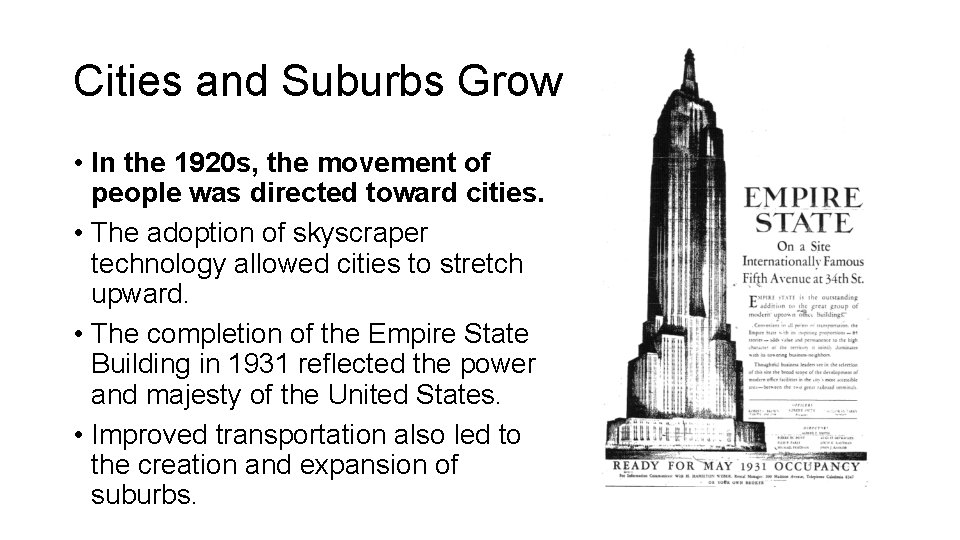 Cities and Suburbs Grow • In the 1920 s, the movement of people was