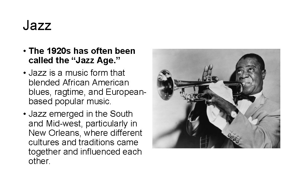 """Jazz • The 1920 s has often been called the """"Jazz Age. """" •"""