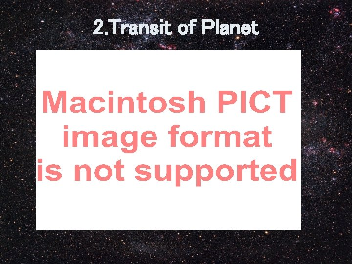 2. Transit of Planet