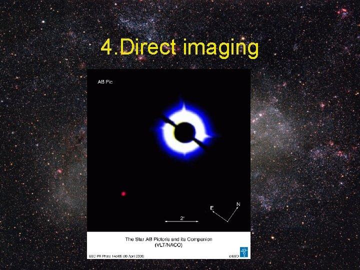 4. Direct imaging