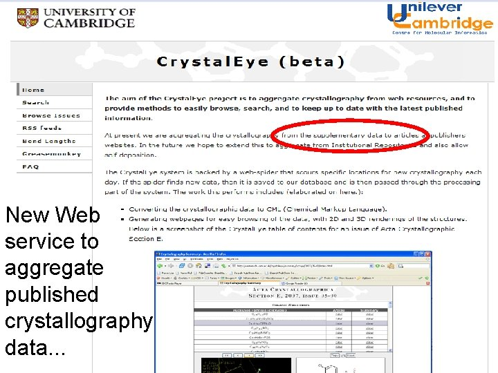 Slide of data services : Crystal. Eye, Crystal Web, Chemxseer etc search structures check