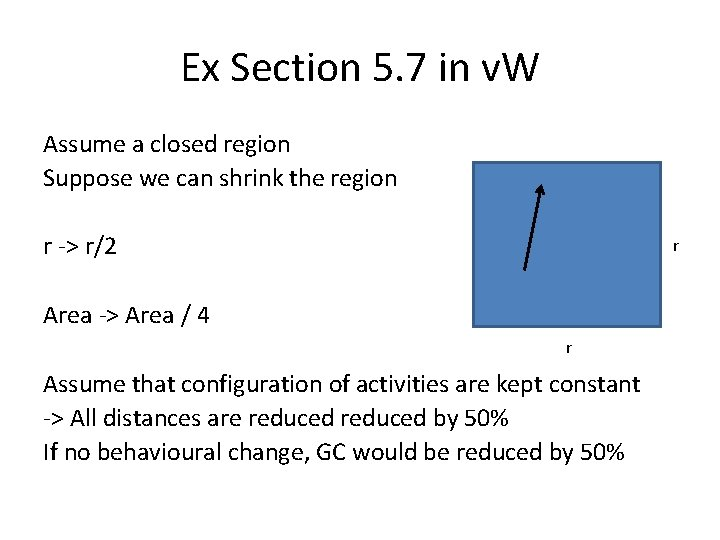 Ex Section 5. 7 in v. W Assume a closed region Suppose we can