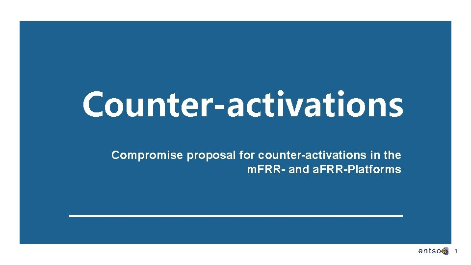 Counter-activations Compromise proposal for counter-activations in the m. FRR- and a. FRR-Platforms 1