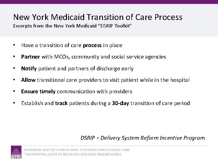 """New York Medicaid Transition of Care Process Excerpts from the New York Medicaid """"DSRIP"""