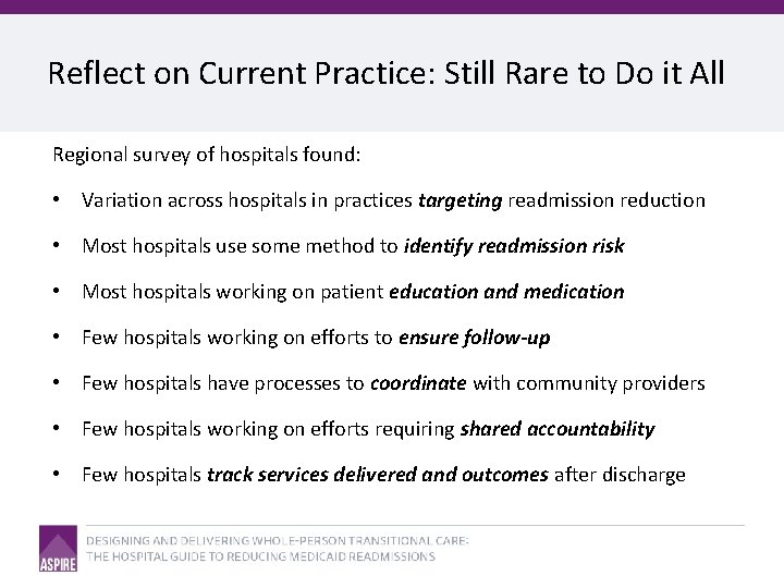 Reflect on Current Practice: Still Rare to Do it All Regional survey of hospitals