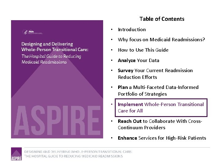 Table of Contents • Introduction • Why focus on Medicaid Readmissions? • How to
