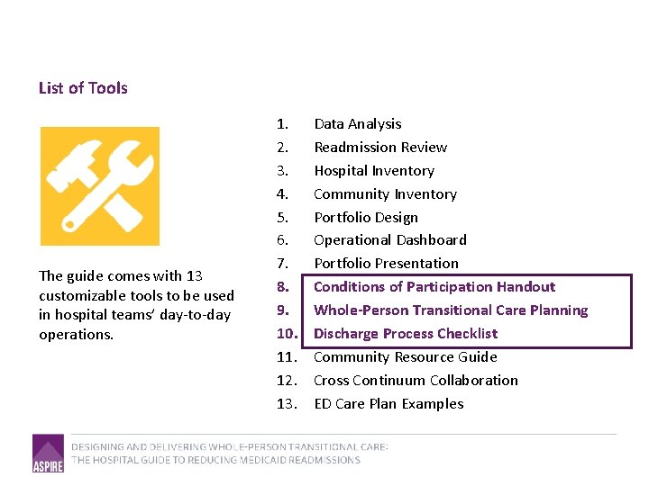 List of Tools The guide comes with 13 customizable tools to be used in
