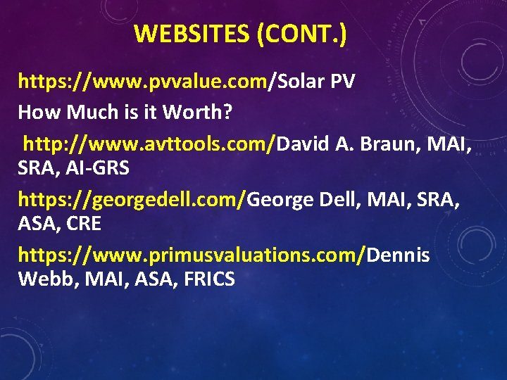 WEBSITES (CONT. ) https: //www. pvvalue. com/Solar PV How Much is it Worth? http: