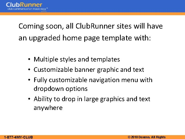 Coming soon, all Club. Runner sites will have an upgraded home page template with: