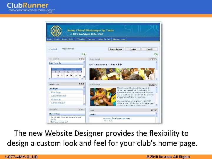 The new Website Designer provides the flexibility to design a custom look and feel
