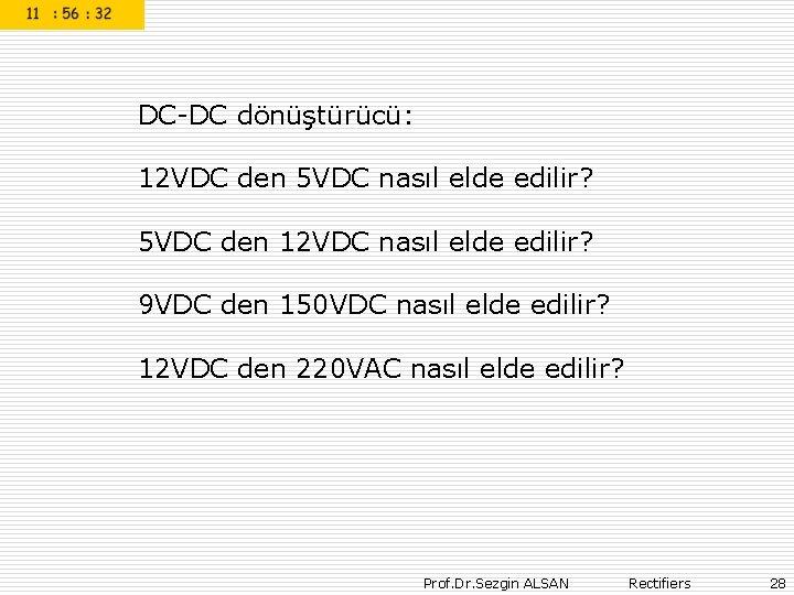 DC-DC dönüştürücü: 12 VDC den 5 VDC nasıl elde edilir? 5 VDC den 12