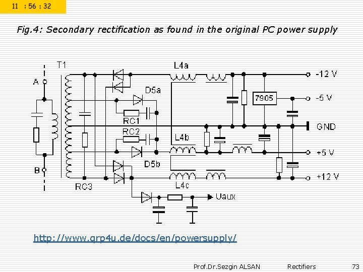 Fig. 4: Secondary rectification as found in the original PC power supply http: //www.