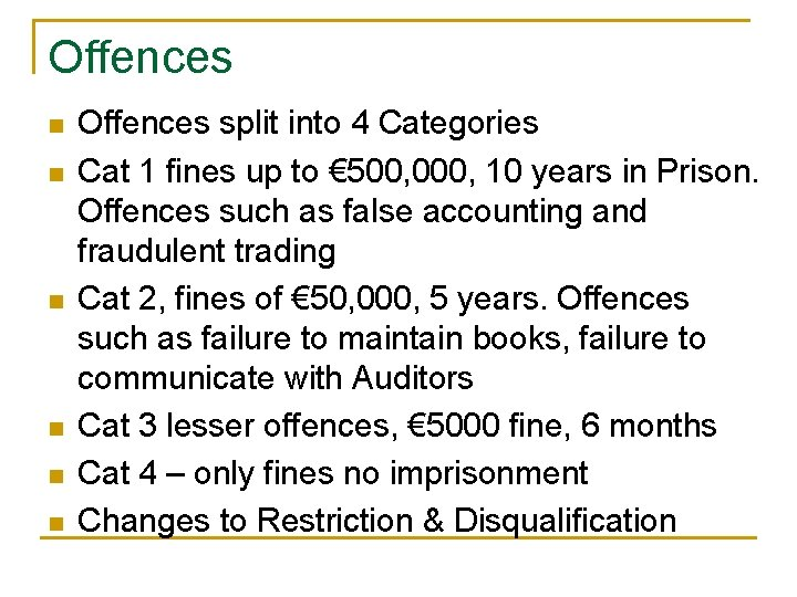 Offences n n n Offences split into 4 Categories Cat 1 fines up to