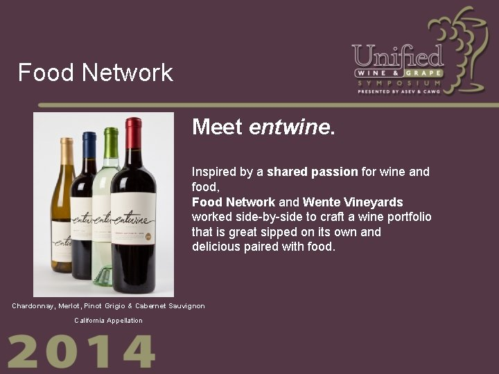 Food Network Meet entwine. Inspired by a shared passion for wine and food, Food