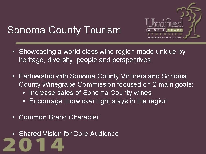 Sonoma County Tourism • Showcasing a world-class wine region made unique by heritage, diversity,