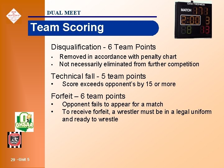 DUAL MEET Team Scoring Disqualification - 6 Team Points • • Removed in accordance
