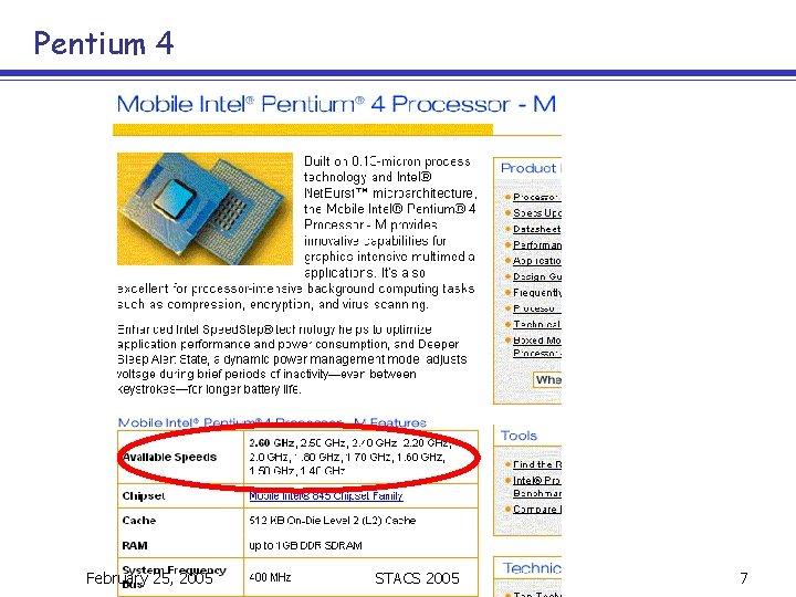 Pentium 4 February 25, 2005 STACS 2005 7