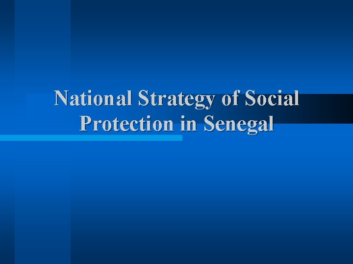 National Strategy of Social Protection in Senegal