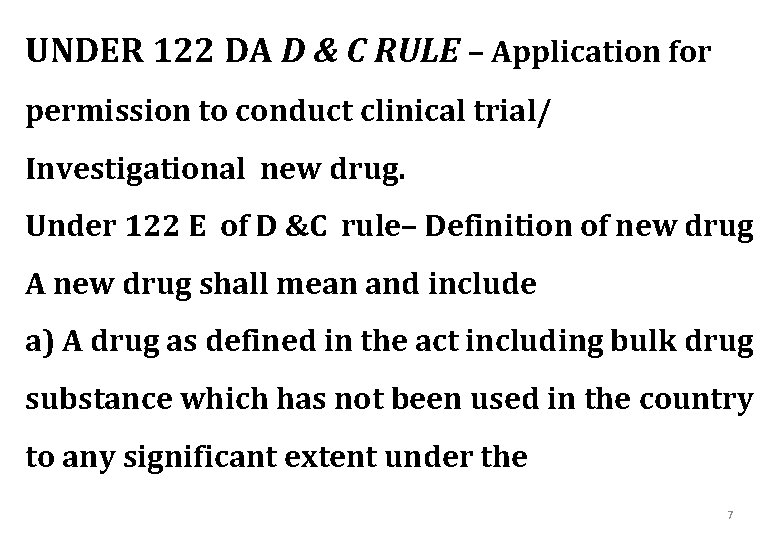 UNDER 122 DA D & C RULE – Application for permission to conduct clinical