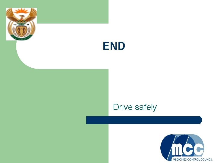END Drive safely