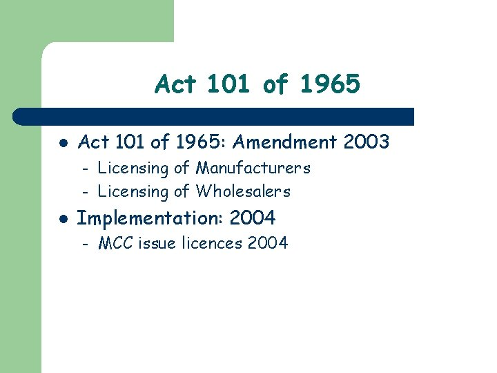 Act 101 of 1965 l Act 101 of 1965: Amendment 2003 – – l