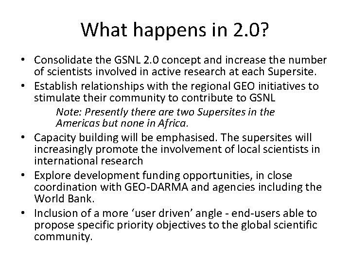 What happens in 2. 0? • Consolidate the GSNL 2. 0 concept and increase