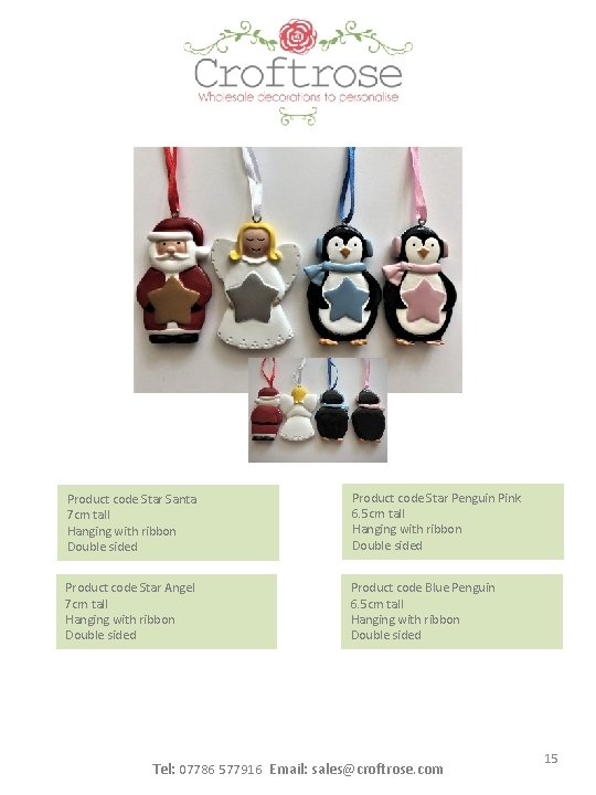 Product code Star Santa 7 cm tall Hanging with ribbon Double sided Product code