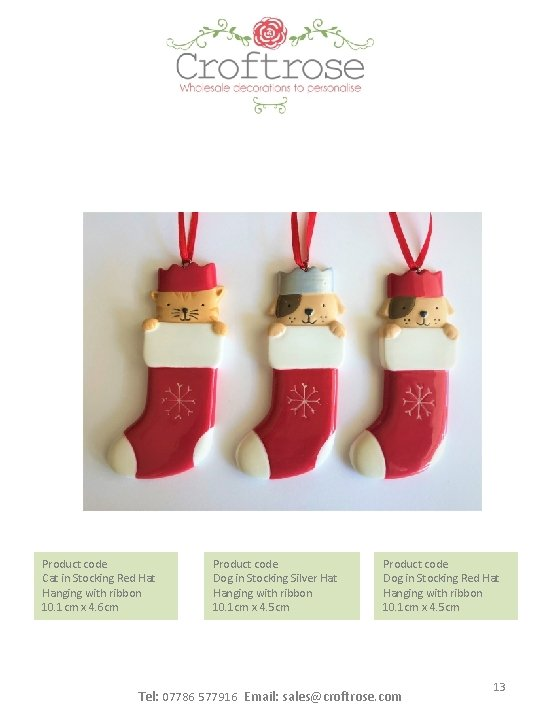Product code Cat in Stocking Red Hat Hanging with ribbon 10. 1 cm x