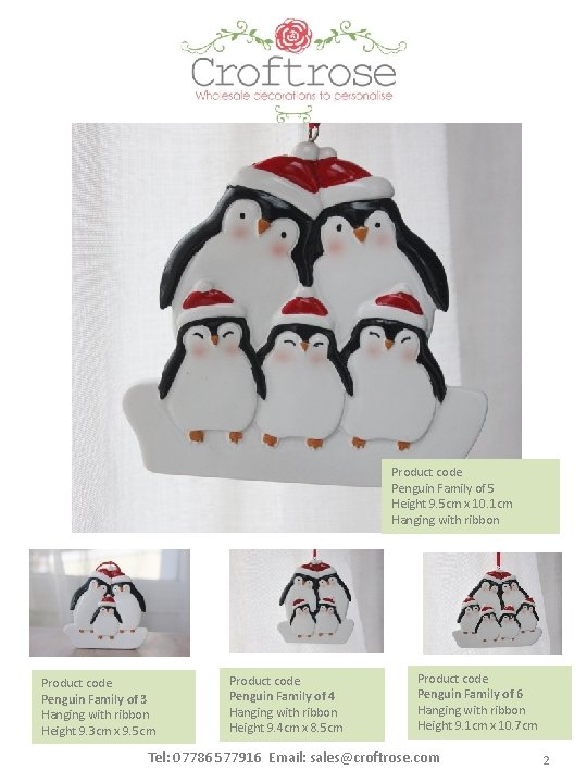 Product code Penguin Family of 5 Height 9. 5 cm x 10. 1 cm
